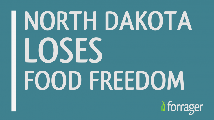 North Dakota Loses Food Freedom